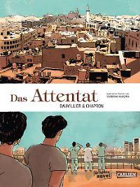 """""""Das Attentat"""" ist bei Carlsen erschienen, 152 Seiten im Hardcover, 18,90 Euro."""