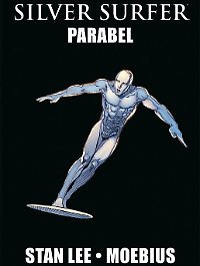 """Silver Surfer: Parabel"", Panini, 84 Seiten im Hardcover, 16,99 Euro."
