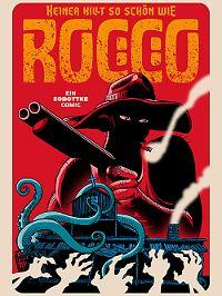 """""""Keiner killt so schön wie Rocco"""", Gringo Comics, 56 Seiten im A5-Hardcover, 12,90 Euro."""