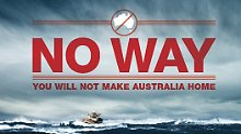 Mit derartigen Motiven versucht Australien Flüchtlinge bereits vor einer Bootsfahrt abzuschrecken.