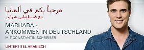 n-tv auf Arabisch: Marhaba - Ankommen in Deutschland