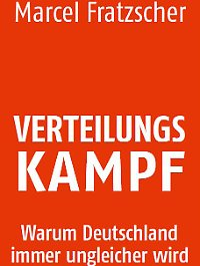 """""""Verteilungskampf - Warum Deutschland immer ungleicher wird"""" ist bei Hanser erschienen, hat 264 Seiten und kostet 19,90 Euro."""