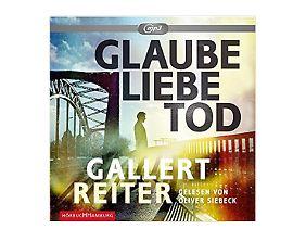 """""""Glaube Liebe Tod"""" ist bei Hörbuch Hamburg erschienen."""