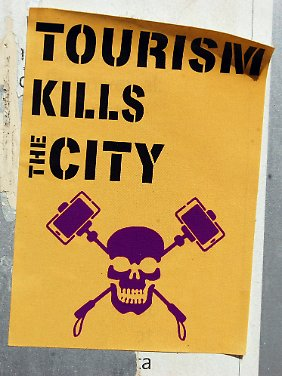 """""""Tourismus tötet die Stadt""""."""