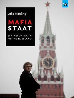 """""""Mafiastaat - ein Reporter in Putins Russland"""" von Luke Harding ist in der Edition Weltkiosk erschienen und kostet 19,90 Euro."""