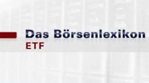 Das Börsenlexikon: E wie ETF